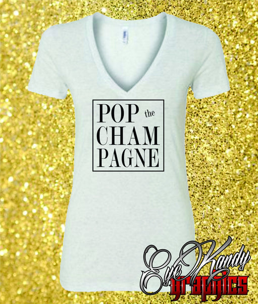 POP the CHAMPAGNE ~ Sunday Funday ~ Trendy NYE T-shirt