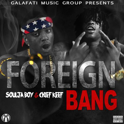 Chief Keef x Soulja Boy Type Beat - Foreign Bang 2 [FREE MP3 DOWNLOAD] WWW.JAKKOUTTHEBXX.COM