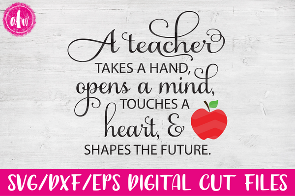 A Teacher Takes a Hand - SVG, DXF, EPS