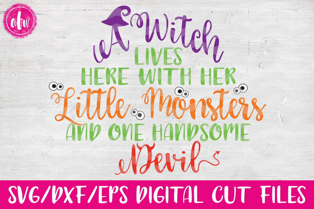 A Witch Lives Here - SVG, DXF, EPS