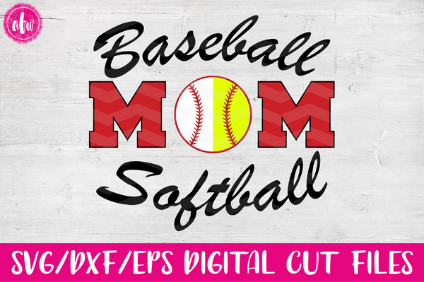 Baseball - Softball Mom Combo - SVG, DXF, EPS