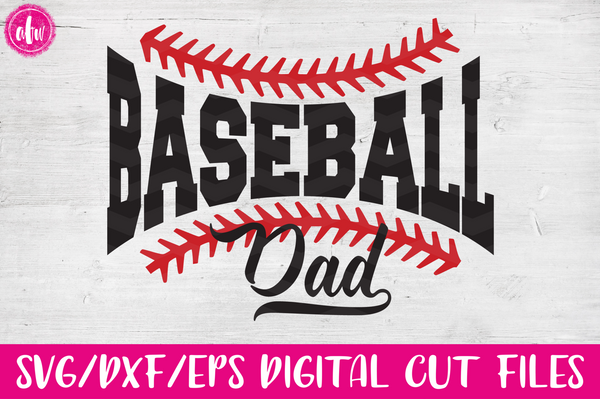 Baseball Dad - SVG, DXF, EPS