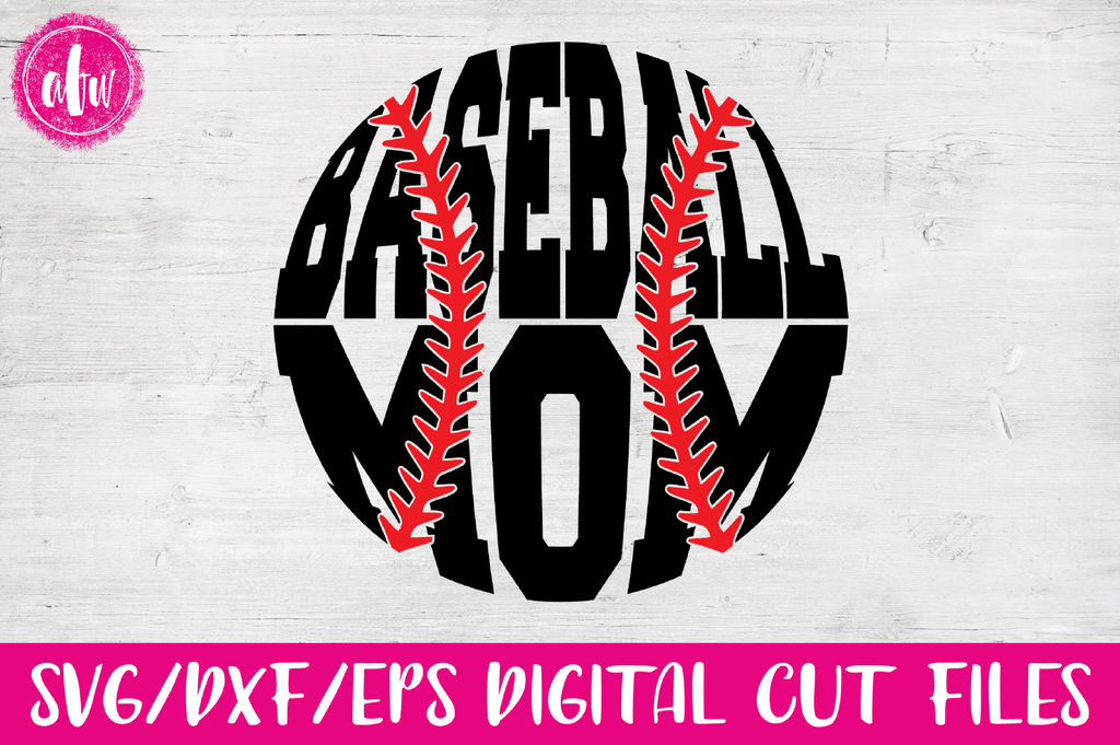 Baseball Mom - SVG, DXF, EPS