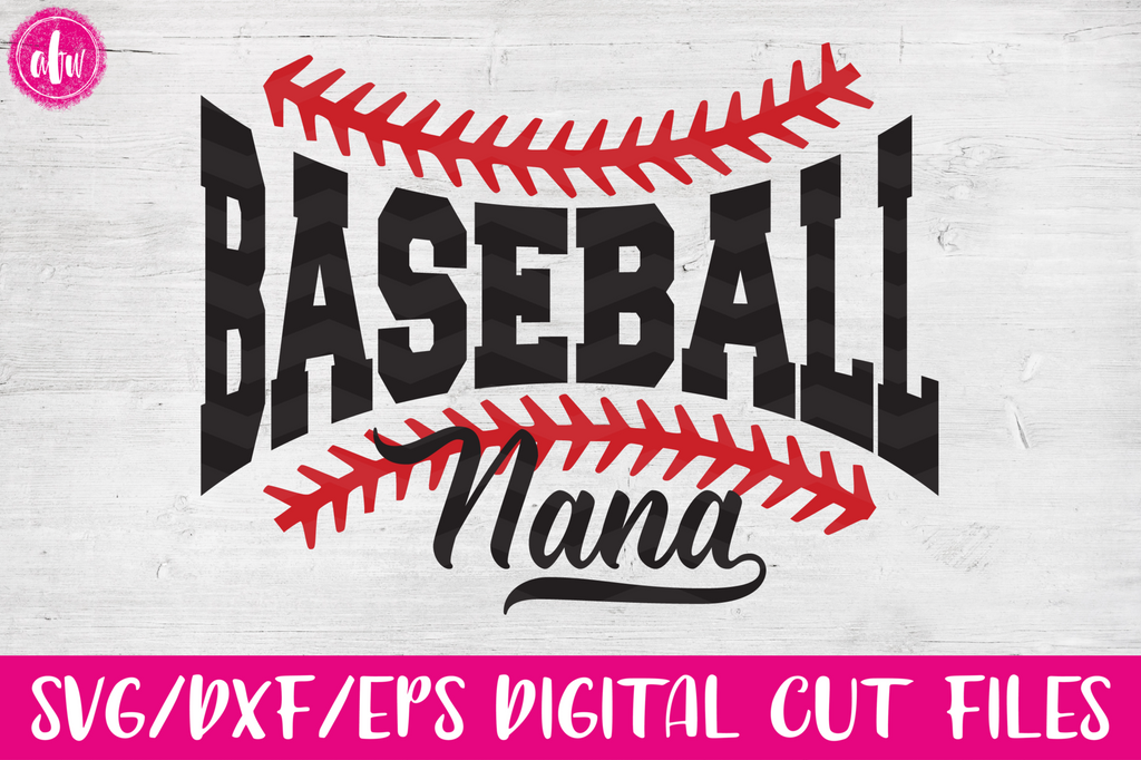 Baseball Nana - SVG, DXF, EPS