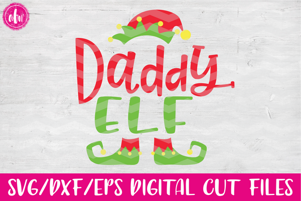 Daddy Elf - SVG, DXF, EPS