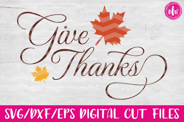 Give Thanks - SVG, DXF, EPS