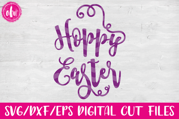 Hoppy Easter - SVG, DXF, EPS