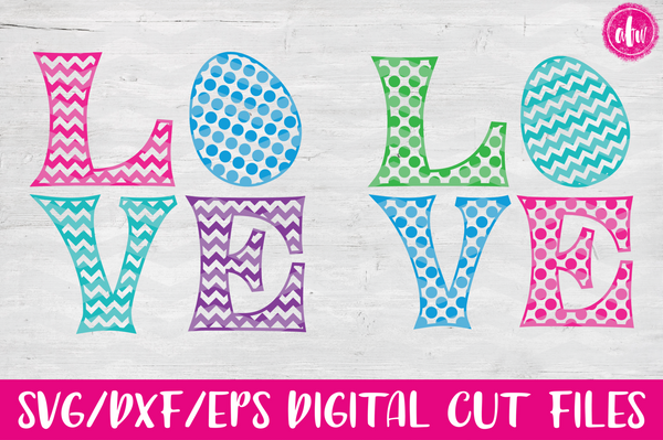LOVE Easter Egg - SVG, DXF, EPS
