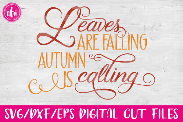 Leaves are Falling - SVG, DXF, EPS