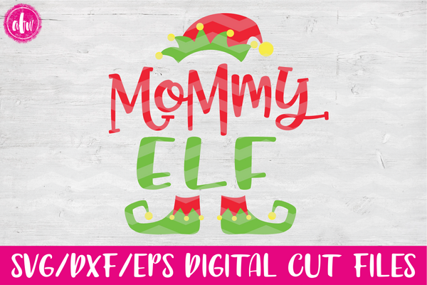 Mommy Elf - SVG, DXF, EPS