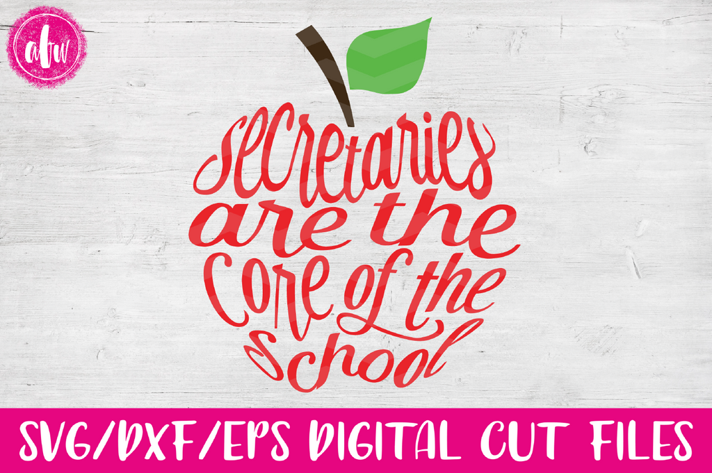 Secretaries are the Core Apple - SVG, DXF, EPS