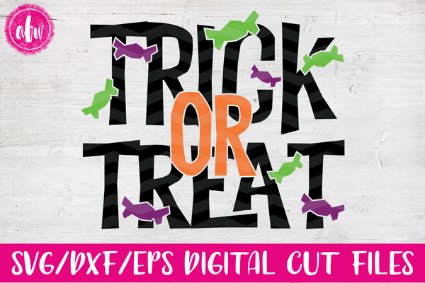 Trick or Treat - SVG, DXF, EPS