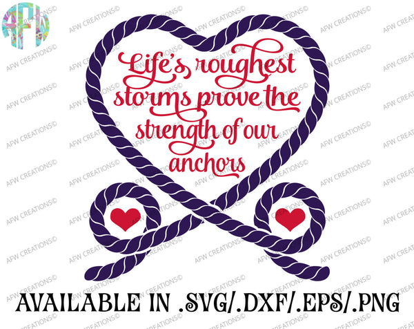 Life's Roughest Storms - SVG, DXF, EPS