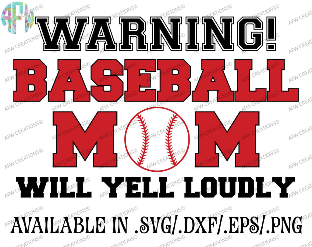 Baseball Mom Will Yell Loudly - SVG, DXF, EPS