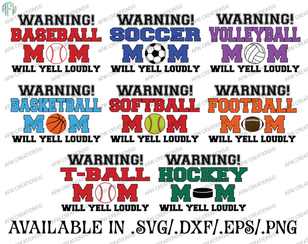 Sports Mom Will Yell Loudly Bundle - SVG, DXF, EPS