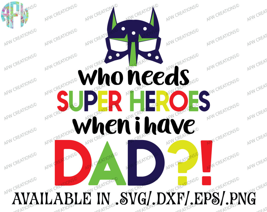 Who Needs Super Heroes? - SVG, DXF, EPS