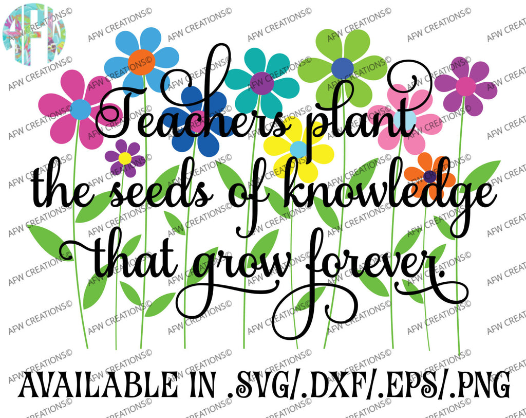 Teachers Plant the Seeds of Knowledge - SVG, DXF, EPS