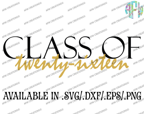 Graduation Class of 2016 - SVG, DXF, EPS