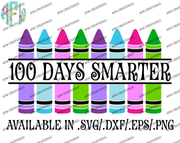 100 Days Smarter Crayons - SVG, DXF, EPS