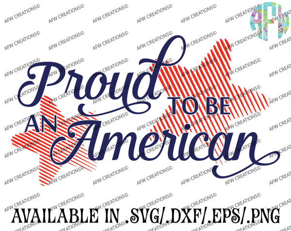 Proud to be an American - SVG, DXF, EPS