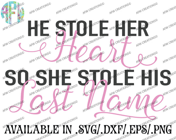He Stole Her Heart - SVG, DXF, EPS