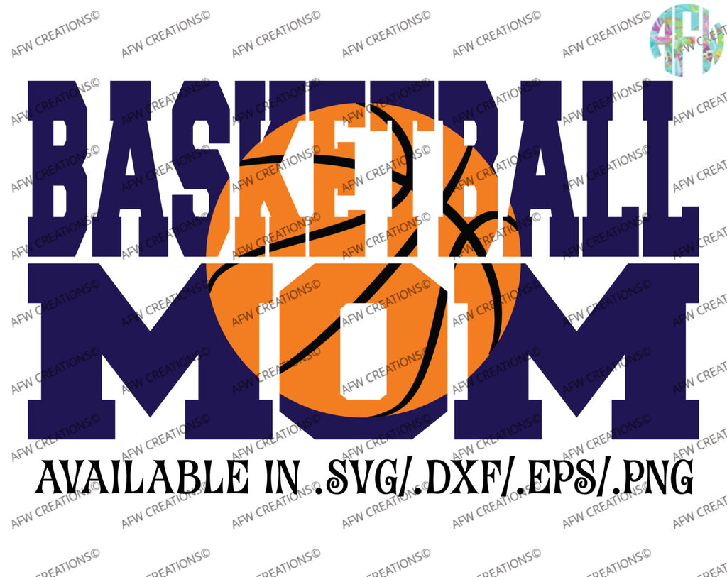 Basketball Mom #2 - SVG, DXF, EPS