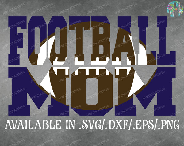 Football Mom Set - SVG, DXF, EPS