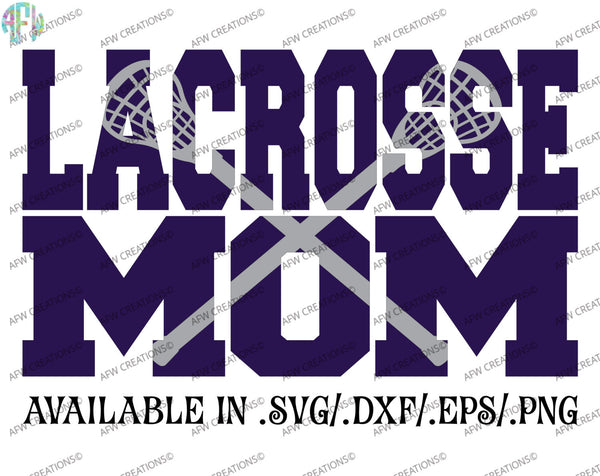 Lacross Mom #2 - SVG, DXF, EPS