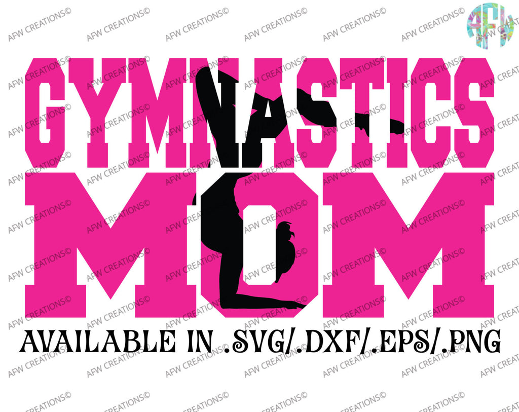 Gymnastics Mom #4 - SVG, DXF, EPS