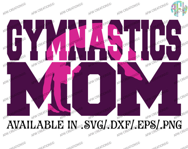 Gymnastics Mom Set #2 - SVG, DXF, EPS