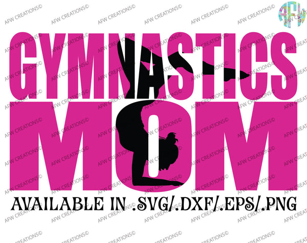 Gymnastics Mom #2 - SVG, DXF, EPS