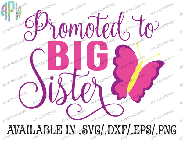 Promoted to Big Sister - SVG, DXF, EPS