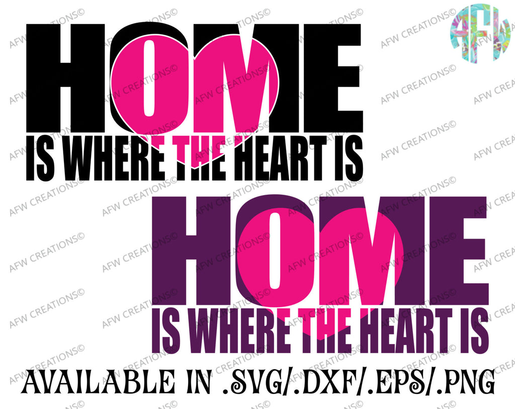 Home is Where the Heart is - SVG, DXF, EPS