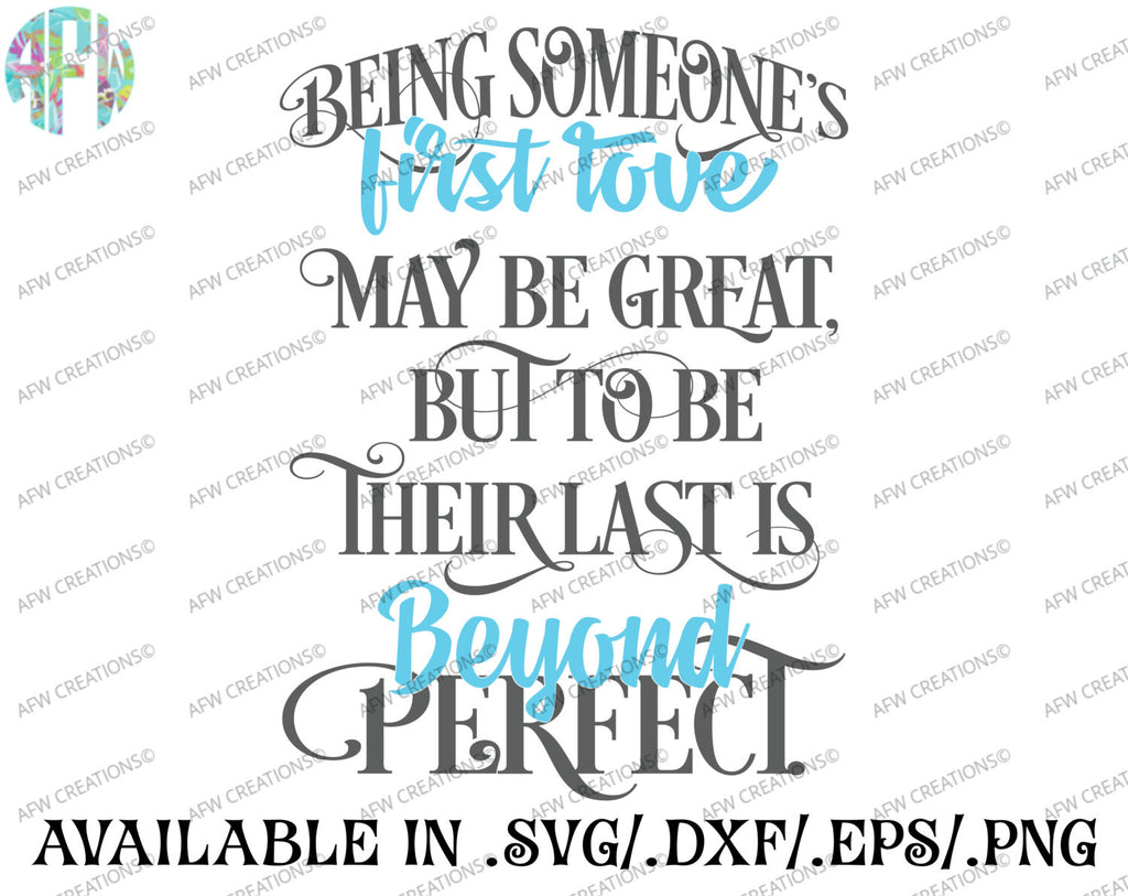 Being Someone's First Love - SVG, DXF, EPS