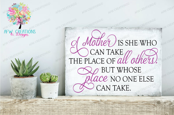 A Mother is She Who Can - SVG, DXF, EPS