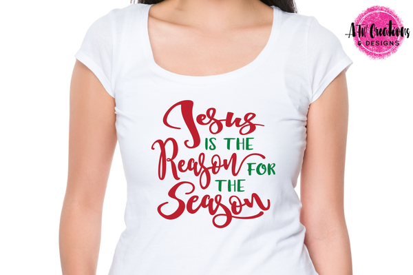 Jesus is the Reason for the Season - SVG, DXF, EPS
