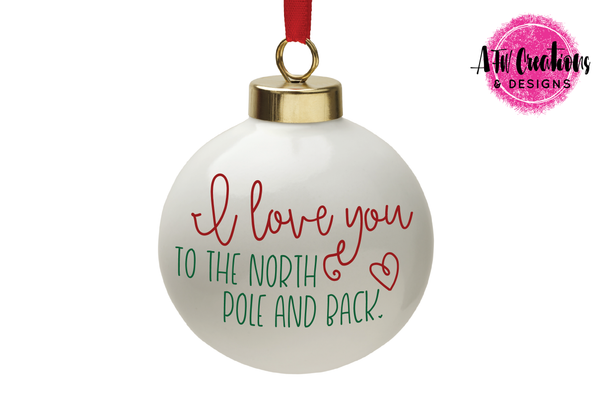 Love You to the North Pole & Back - SVG, DXF, EPS