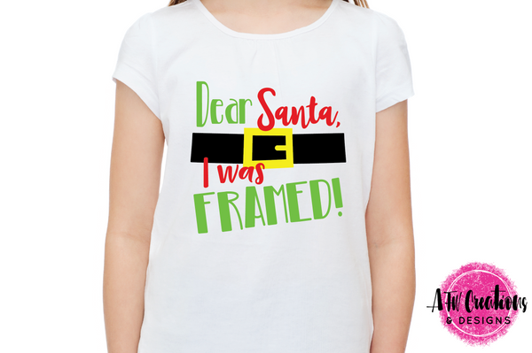 Dear Santa, I Was Framed - SVG, DXF, EPS