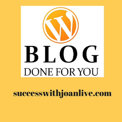 Done For You Branded Blog - Successwithjoanlive