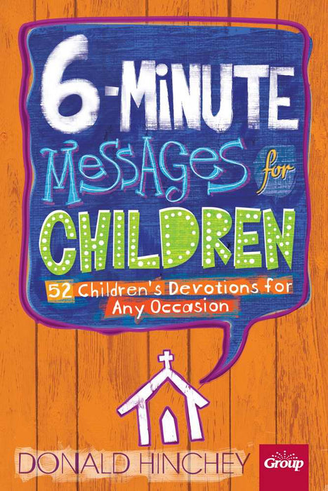 6-Minute Messages For Children