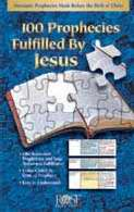 100 Prophecies Fulfilled By Jesus Pamphlet (Single)