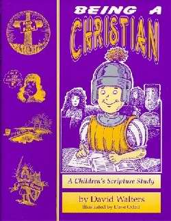 Being A Christian For Children Study Guide