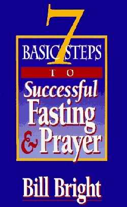 7 Steps To Successful Fasting & Prayer (Pack of 10)