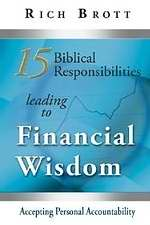 15 Biblical Responsibilities Leading To Financial