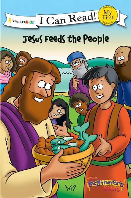 Beginner's Bible: Jesus Feeds The People (I Can Read!)