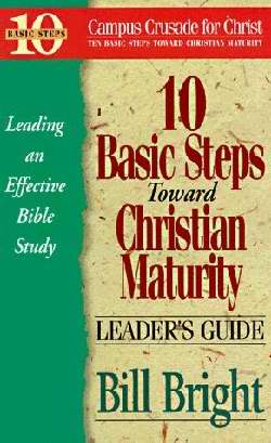 10 Basic Steps Toward Christian Maturity-LG