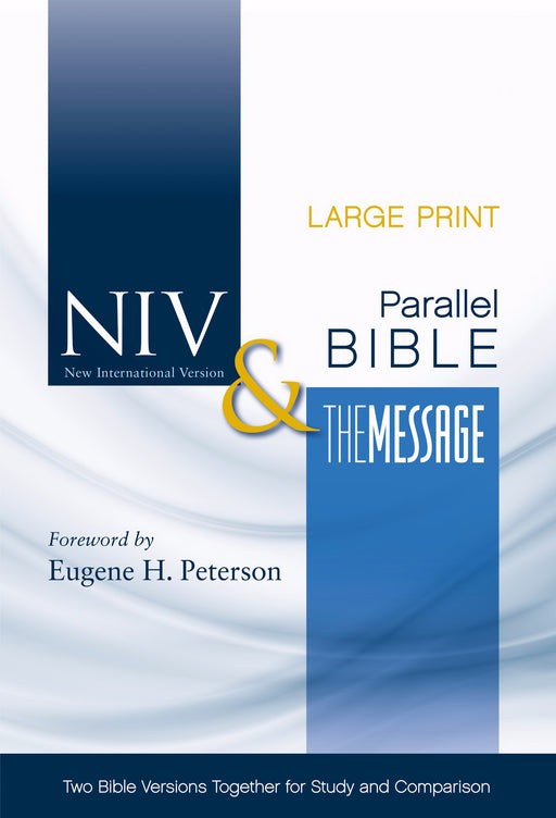 NIV & Message Side-By-Side Bible/Large Print-Hardcover