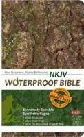 NKJV Waterproof Bible New Testament W/Psalms & Proverbs-Camouflage