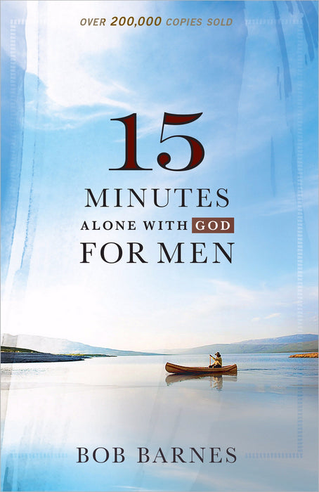 15 Minute Alone With God For Men