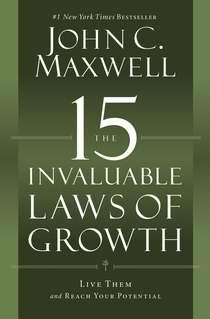 15 Invaluable Laws Of Growth-Softcover